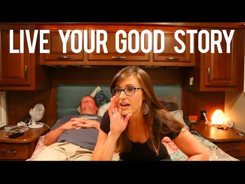 Start Living Your Good Story!