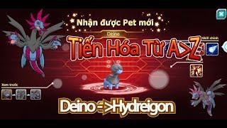 Pokemon:Review Pet Mới,Tiến Hóa Deion Thành Hydreigon|Ác Long 3 Đầu