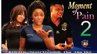 Download Video Moment of Pain 2  -2015 Latest Nigerian Nollywood Movie MP3 3GP MP4