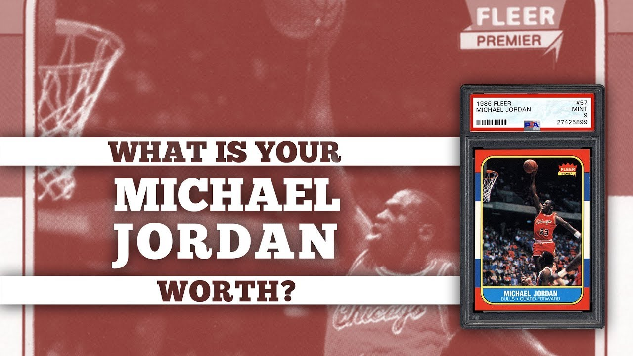 What Are My Michael Jordan Cards Worth