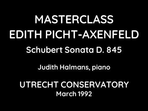 Masterclass Edith Picht-Axenfeld / Schubert Sonata D. 845