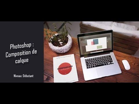 Astuce Photoshop : Les compositions de calque