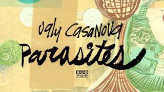 Watch Ugly Casanova Parasites video