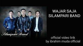 Wajar saja - Silampari band official video lirik