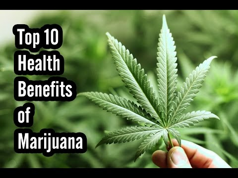 Top 10 Health Benefits of Marijuana