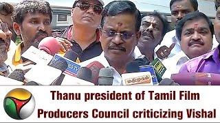Producers Council Thanu's Press Meet Criticises Vishal & Prakash Raj