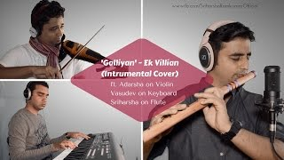 galliyan-ek-villian-instrumental-cover-ft-adarsha-vasu-and-sriharsha