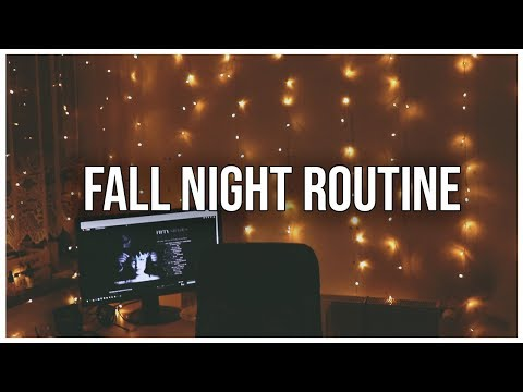 Fall Night Routine