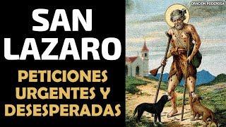 Oración milagrosa a San Lazaro para peticiones urgentes y d...