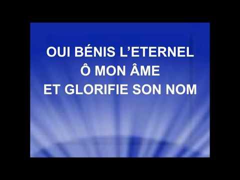 BÉNIS L'ÉTERNEL Ô MON ÂME - Sans nombre sont les raisons - Stéphane Quéry