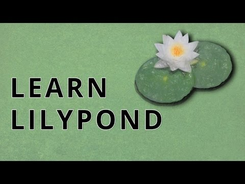 LilyPond Tutorial 4 - Learn the Basic Fundamentals (How to Input Music)