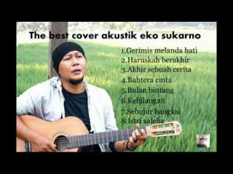 Eko Sukarno Full Album 2018