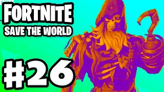 Fortnite: Save the World - Gameplay Walkthrough Part 26 - Finally Finished Love Storm and Yarrr!