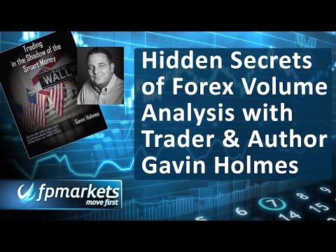 Hidden Secrets of Forex Volume Analysis with Trader & Author Gavin Holmes of Trade Guider