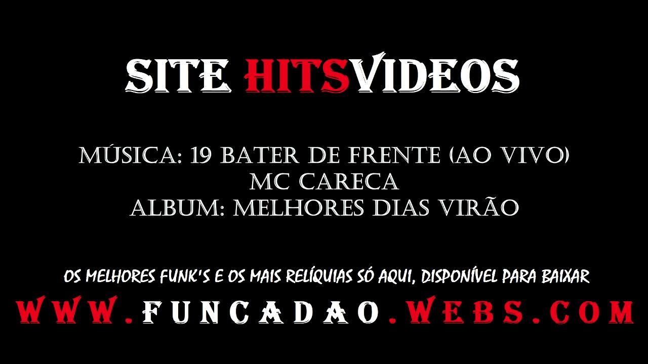 E CARECA DO MUSICAS BAIXAR MC PIXOTE