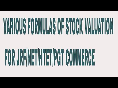 FORMULAS OF STOCK VALUATION FOR JRF/NET/HTET/PGT COMMERCE