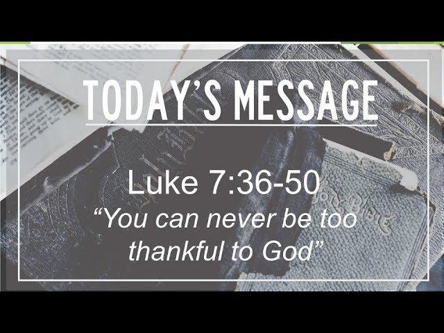 11/18/18 Luke 7:36-50,