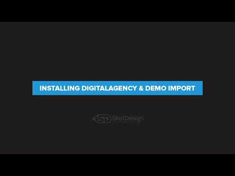 Installing & Importing Demo Content - Digital Agency Premium WordPress Theme