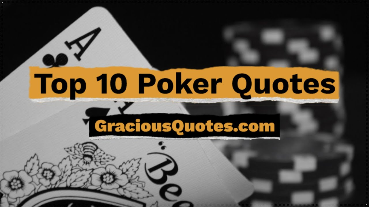 59 Best Poker Quotes And Phrases Inspiring