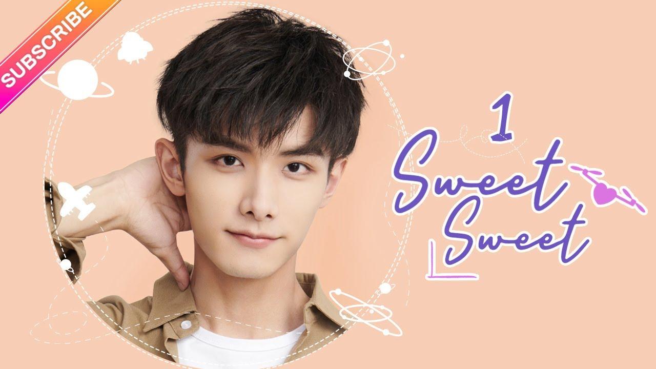 Download 【ENG SUB】Sweet Sweet EP01│Zhao Yiqin, Ding Yiyi│Fresh Drama
