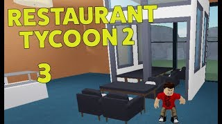 TRYING TO CREATE VENUE ROOMS - ROBLOX RESTAURANT TYCOON 2 #3