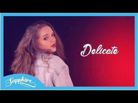 Delicate - Taylor Swift   Sapphire
