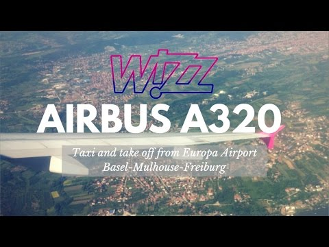 [Wizz Air Airbus A320] ✈ Taxi and take off from EuroAirport Basel Mulhouse Freidburg ✈ BEG