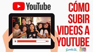 7 Cómo subir el primer video a mi canal de Youtube
