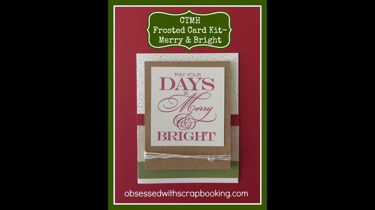 Ctmh Close To My Heart Frosted Christmas Card Kit Merry And Bright