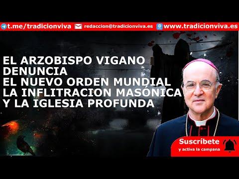 Arzobispo VIGANÓ alerta de la infiltración de la #Masonería y del #NuevoOrdenMundial