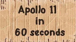 Apollo 11 in 60 seconds