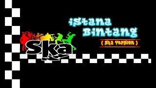 Download Lagu Istana Bintang - Setia Band || Ska Reggae || Lagu Terbaru 2020 (Ska version) mp3