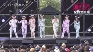 Cheeky Parade カラフルスターライト Idol Yokocho Natsu Matsuri 20160...