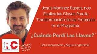 Claves Para La Transformación de la Estructura de Negocio en una Empresa con Jesús Martinez Bustos
