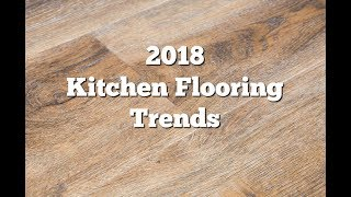 2018 Kitchen Flooring Trends: 20+ Flooring Ideas for the Perfect Kitchen