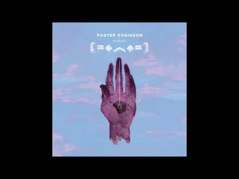 Porter Robinson - Sad Machine (Instrumental)