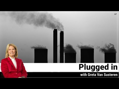 Plugged in with Greta Van Susteren - Myths and Realities of Climate Change