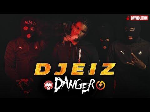 Djeiz - Danger I Daymolition