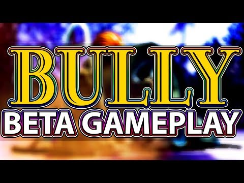 BULLY - BETA Gameplay (RARE)
