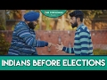 Indians Before Elections | The Timeliners