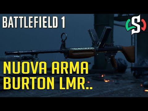 BATTLEFIELD 1 CTE - NUOVA ARMA BURTON LMR... thumbnail