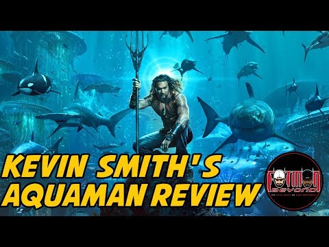 Kevin Smith's Aquaman Review