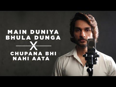 Main Duniya Bhula Dunga | Chupana Bhi Nahi Aata | Baazigar | Aashqui | Anirudh Bhola | Mashup