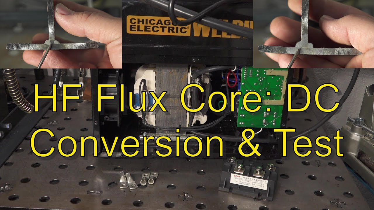 Harbor Freight Flux Core: DC Conversion and Testing