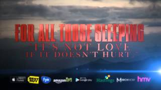 Watch For All Those Sleeping Its Not Love if It Doesnt Hurt video