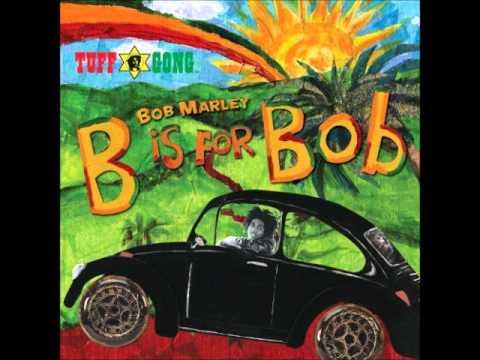 Bob Marley - Jammin  / B is for Bob - Version