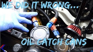 How to properly install catch cans, PCV explanation and more!