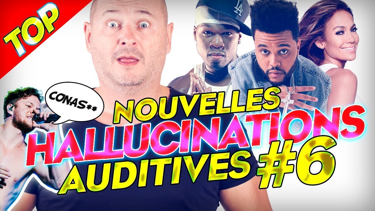 TOP DES HALLUCINATIONS AUDITIVES #6