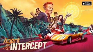 Agent intercept launch trailer - Play it on Apple Arcade!