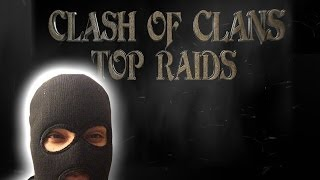 Clash of clans - Top 5 Raids Countdown ( Gimme dAt Monie!! )